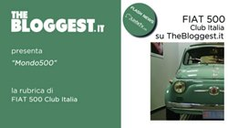 """La nuova rubrica """"Mondo 500"""" su The Bloggest"""