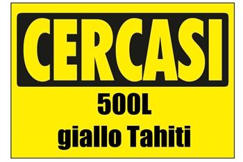 500L Giallo Tahiti cercasi