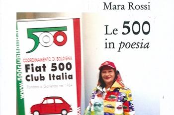"Mara Rossi, ""Le 500 in poesia"""